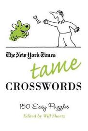 """The New York Times Tame Crosswords by """"New York Times"""""""