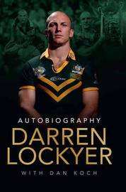 Darren Lockyer by Darren Lockyer