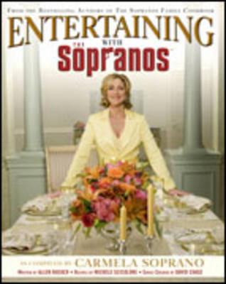Entertaining with The Sopranos by Carmela Soprano