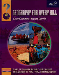 Heinemann Geography for Avery Hill Student Book Compendium Volume, by Gary Cambers image