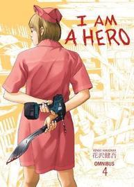 I Am A Hero Omnibus Volume 4 by Kengo Hanazawa