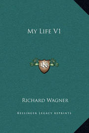 My Life V1 by Richard Wagner