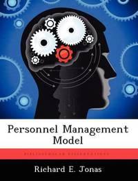 Personnel Management Model by Richard E Jonas