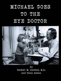 Michael Goes to the Eye Doctor by Heskel M Haddad, M.D. image