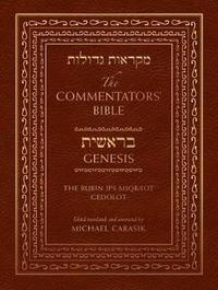 The Commentators' Bible: Genesis