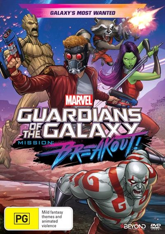 Guardians Of The Galaxy: Mission Breakout: Galaxy's Most Wanted on DVD