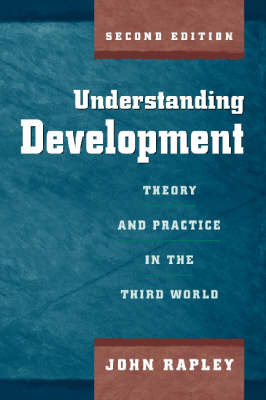 Understanding Development: Theory and Practice in the Third World by John Rapley image