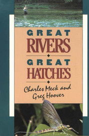 Great Rivers - Great Hatches by Charles R. Meck image