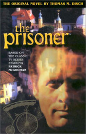 The Prisoner by Thomas M Disch image