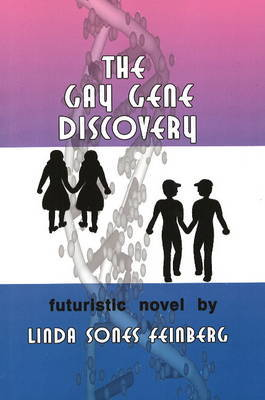 The Gay Gene Discovery by Linda Sones Feinberg image