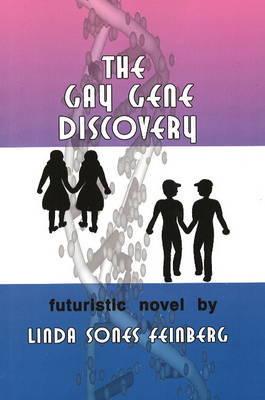 The Gay Gene Discovery by Linda Sones Feinberg image