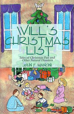 Will's Christmas List by John F. Mancini