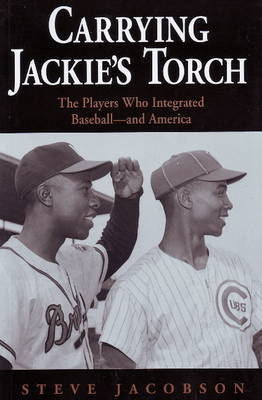 Carrying Jackie's Torch by Steve Jacobson
