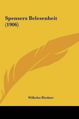 Spensers Belesenheit (1906) by Wilhelm Riedner