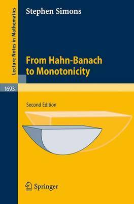 From Hahn-Banach to Monotonicity by Stephen Simons
