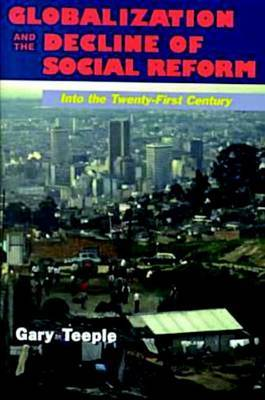 Globalization And The Decline Of Social Reform by Gary Teeple image