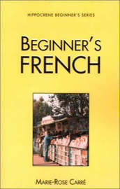 Beginner's French by Marie-Rose Carre image
