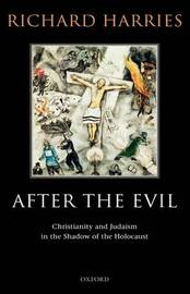 After the Evil by Richard Harries
