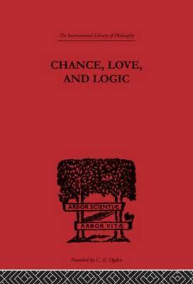Chance, Love, and Logic by Charles S Peirce image