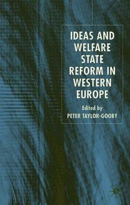 Ideas and Welfare State Reform in Western Europe image