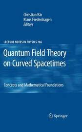 Quantum Field Theory on Curved Spacetimes