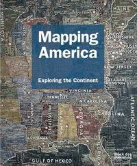 Mapping America by Fritz C. Kessler