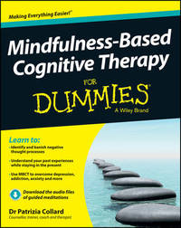 Mindfulness-Based Cognitive Therapy For Dummies by Patrizia Collard