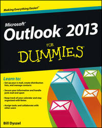 Outlook 2013 for Dummies by Bill Dyszel