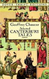 """Canterbury Tales: """"General Prologue"""", """"Knight's Tale"""", """"Miller's Prologue and Tale"""", """"Wife of Bath's Prologue and Tale"""" by Geoffrey Chaucer"""