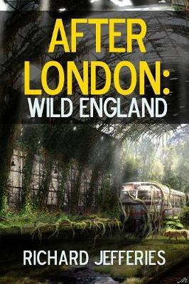 After London: Wild England by Richard Jefferies image