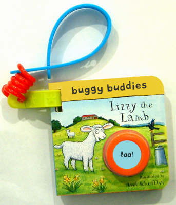 Sound-button Buggy Buddies: Lizzy the Lamb by Axel Scheffler