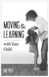 Moving & Learning with Your Child [25-Pack] by Rae Pica