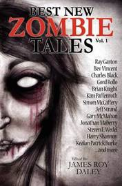 Best New Zombie Tales (Vol. 1) by Ray Garton