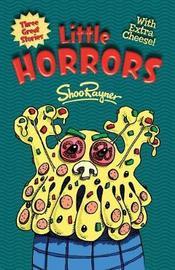 Little Horrors by Shoo Rayner