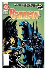Batman Knightfall Omnibus Vol. 3 - Knightsend by C Dixon