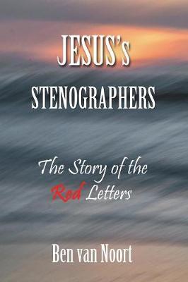 Jesus's Stenographers by Ben Van Noort image