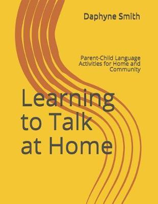 Learning to Talk at Home by Daphyne Smith