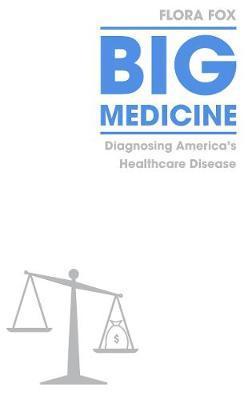 Big Medicine by Flora Fox