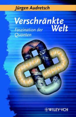 Verschrankte Welt: Faszination Der Quanten image