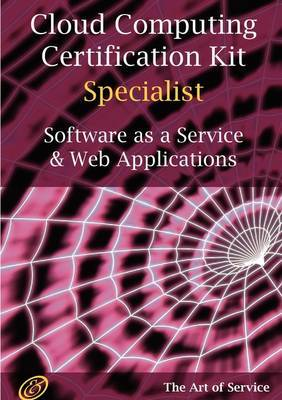 Saas and Web Applications Specialist Level Complete Certification Kit - Software as a Service Study Guide Book and Online Course by Ivanka Menken image