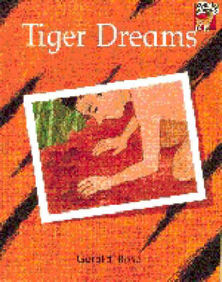 Tiger Dreams by Gerald Rose image