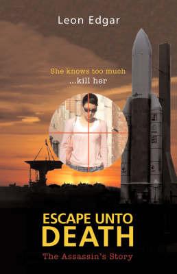 Escape Unto Death by Leon Edgar image