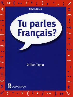 Tu Parles Francais? by Gillian Taylor