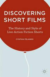 Discovering Short Films by C. Felando