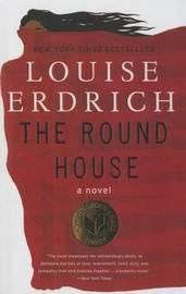 Round House by Louise Erdrich