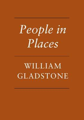 People in Places by William Gladstone image