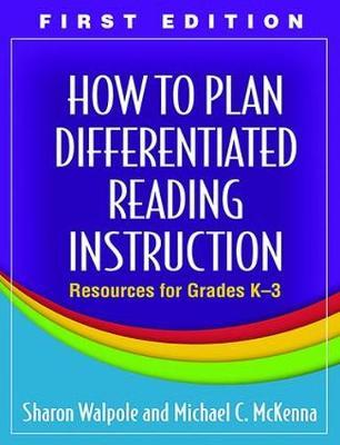 How to Plan Differentiated Reading Instruction by Sharon Walpole
