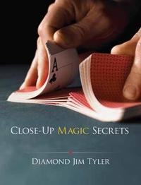 Close-Up Magic Secrets by Diamond Jim Tyler image