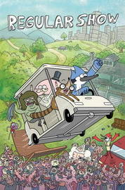Regular Show: v.1 by K C Green