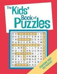 The Kids' Book Of Puzzles by Gareth Moore
